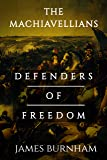 The Machiavellians: Defenders of Freedom (English Edition)