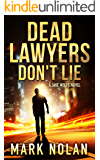 Dead Lawyers Don\'t Lie: A Gripping Thriller (Jake Wolfe Book 1)
