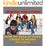School Bullying: How To Tell If Your Child Is Being Bullied