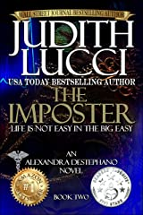 The Imposter: Second Book in the Alexandra Destephano Medical Thriller Series Kindle Edition