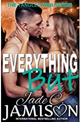 Everything But (Tangled Web 2) Kindle Edition