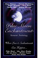 Blue Moon Enchantment (Once In A Blue Moon Series Book 2) Kindle Edition