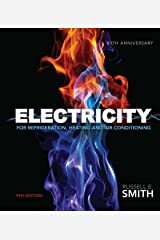 Electricity for Refrigeration, Heating, and Air Conditioning Kindle Edition