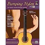 Pumping Nylon -- In TAB: The Classical Guitarist's Technique Handbook (Pumping Nylon Series)