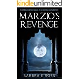 Marzio's Revenge (The Justin and Ambra Series Book 2)