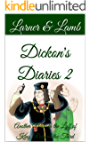Dickon's Diaries 2: Another Yeare in the Lyff of King Richard the Third