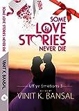 Some Love Stories Never Die... (Uff Ye Emotions)