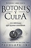 Botones y culpa (Spanish Edition)