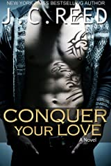 Conquer Your Love Kindle Edition