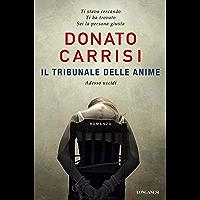 Il tribunale delle anime (La Gaja scienza Vol. 1011) (Italian Edition)