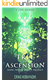 The Tree of Ascension: A LitRPG Apocalypse (Peril's Prodigy Book 2)