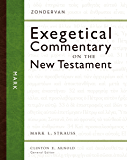 Mark (Zondervan Exegetical Commentary on the New Testament)