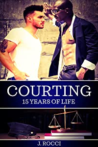 Courting: Fifteen Years of Life