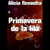Primavera de la lila (Spanish Edition)