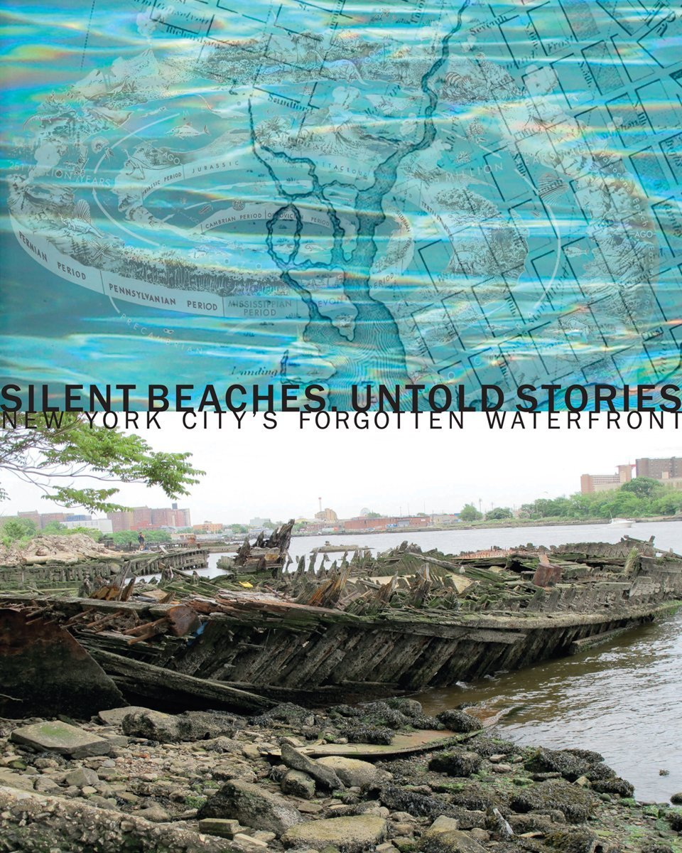 Silent Beaches, Untold Stories: New York City's Forgotten Waterfront PDF