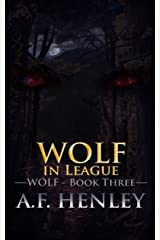 Wolf in League Kindle Edition