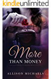 More Than Money (Found in Chicago Book 1)