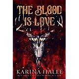The Blood is Love: A Dark Vampire Romance (Dark Eyes Book 2)