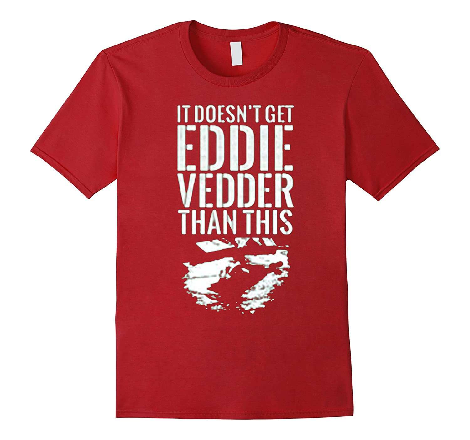 It+doesn't+get+eddie+vedder+than+this+t+shirt-Art