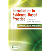 Introduction to Evidence-Based Practice A Practical Guide For Nursing