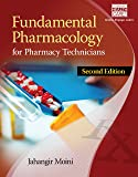 Fundamental Pharmacology for Pharmacy Technicians