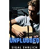 Unplugged II: A Rockstar Romance: Unplugged, #2