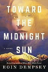 Toward the Midnight Sun Kindle Edition