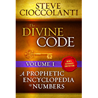The Divine Code—A Prophetic Encyclopedia of Numbers Volume I: 1 to 25 (English Edition)