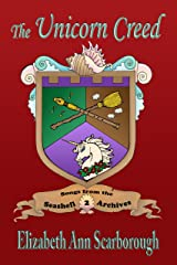 The Unicorn Creed (Songs from the Seashell Archives Book 2) Kindle Edition