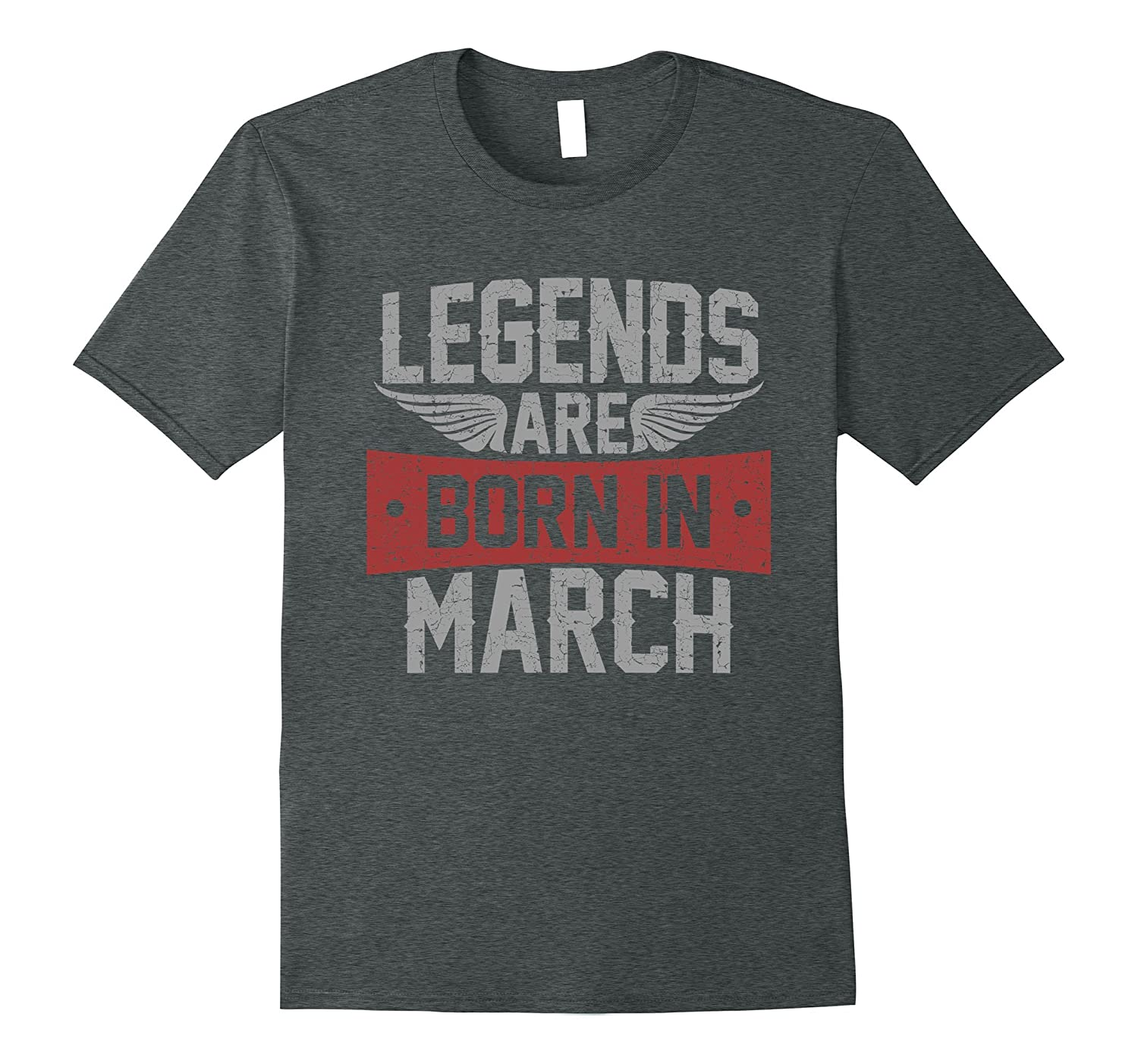 Legends Are Born in March T shirt, Vintage Gift T Shirt-FL