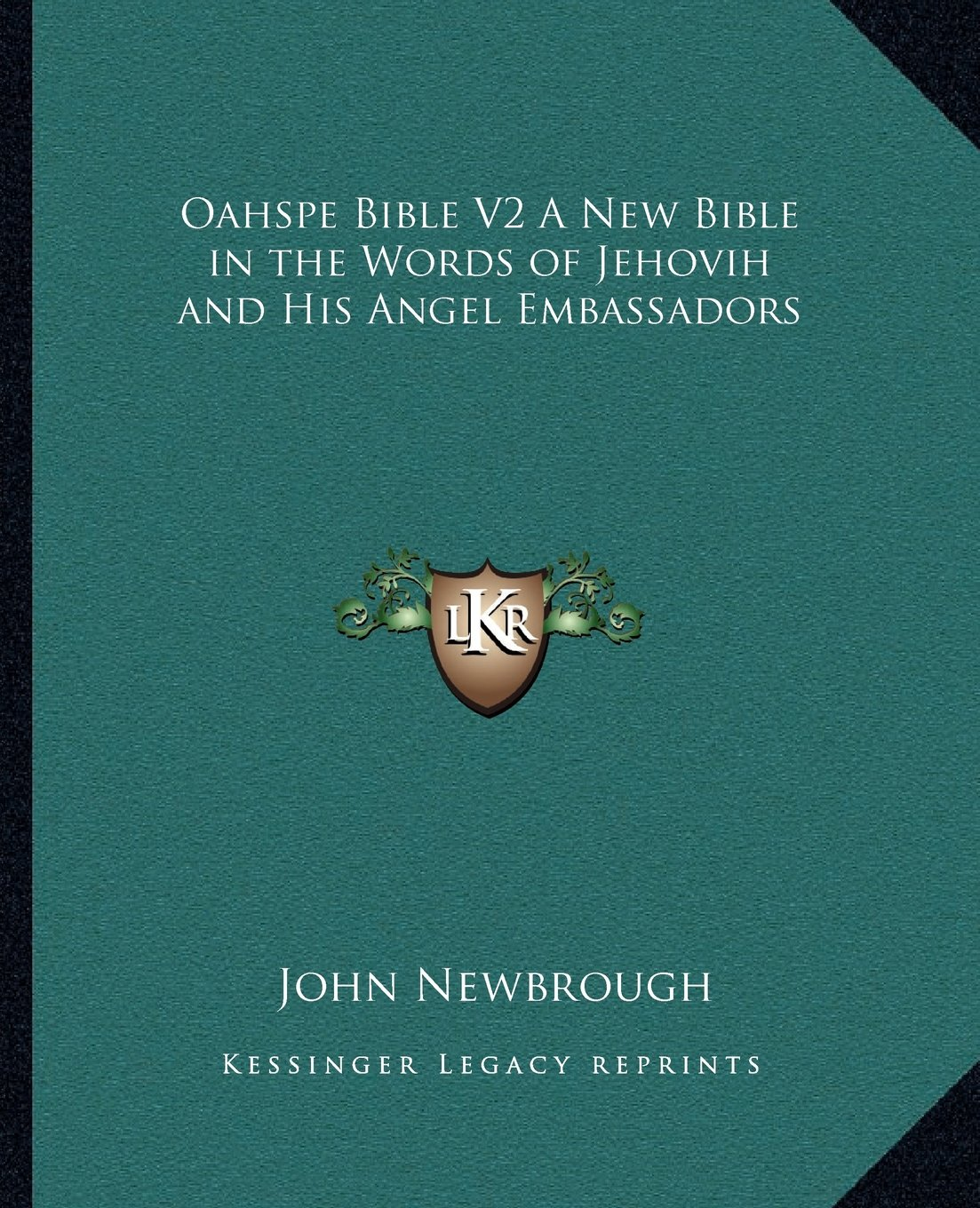 Download Oahspe Bible V2 A New Bible in the Words of Jehovih and His Angel Embassadors pdf