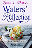 Waters' Reflection (Chicago Series Book 1)