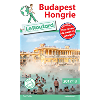 Guide du Routard Budapest Hongrie 2017/18