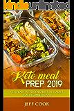KETO MEAL PREP 2019: KETO FAST- KETOGENIC DIET- KETO DIET FOR BEGINNERS 2019