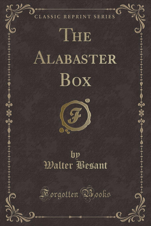 The Alabaster Box (Classic Reprint) ebook