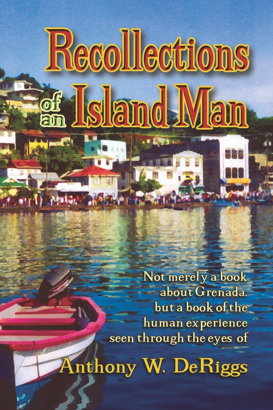Read Online Recollections of an Island Man pdf