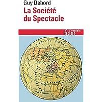 SOCIÉTÉ DU SPECTACLE (LA)