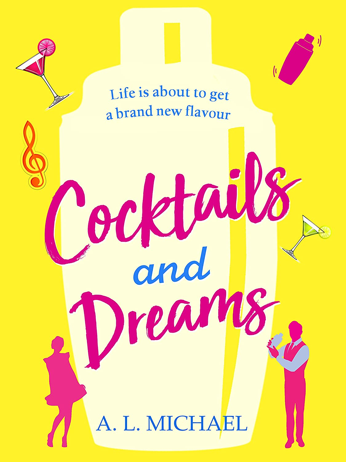 Cocktails and Dreams by A.L. Michael