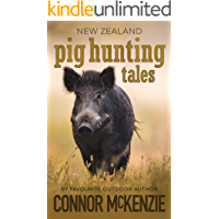 New Zealand Pig Hunting Tales