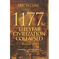 1177 B.C.: The Year Civilization Collapsed: Revised and Updated: 6