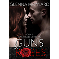 Guns & Roses (Black Rebel Devils MC Book 2)