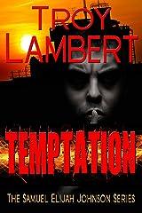Temptation (Samuel Elijah Johnson Series Book 2)