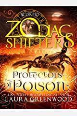 Protectors of Poison: A Zodiac Shifters Paranormal Romance: Scorpio Kindle Edition