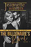 The Billionaire's Rival (The Blank Check Series Book 1)