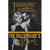 The Billionaire's Rival (The Blank Check Series Book 1) (English Edition)