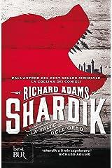 Shardik (Italian Edition) Kindle Edition