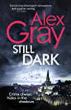 Still Dark: Book 14 in the million-copy bestselling detective series (DSI William Lorimer)