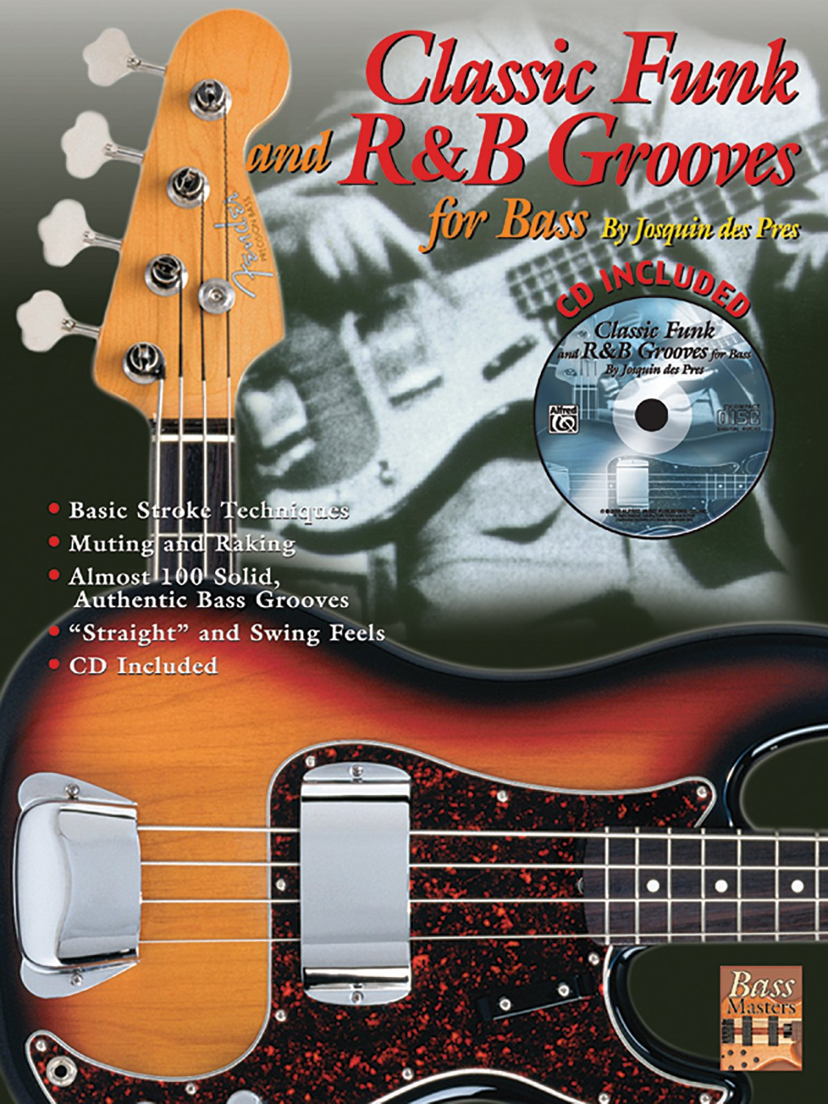Read Online Classic Funk and R&B Grooves for Bass: Book & CD (Bass Masters Series) pdf