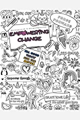 Empowering Change: All good today for the better Paperback