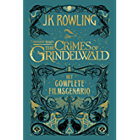 Fantastic Beasts: The Crimes of Grindelwald: Het complete filmscenario